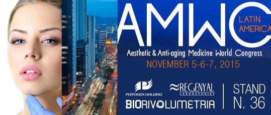 AMWC Latin America Aesthetic and Anti-aging Medicine Word Congress November 5-6-7 Phitogen Hodong Biorivolumetria Regenyal Laboratories